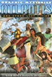 Shone, Rob: Atlantis and Other Lost Cities (Graphic Mysteries)