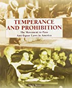 Temperance and Prohibition: The Movement to…