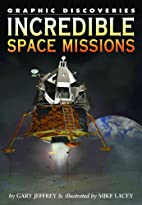Incredible Space Missions (Graphic…