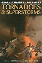 Tornadoes & Superstorms (Graphic Natural…
