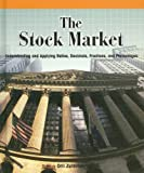 Orli Zuravicky: The Stock Market: Understanding and Applying Ratios, Decimals, Fractions, and Percentages (Powermath)