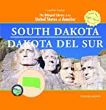 Vanessa Brown: South Dakota / Dakota Del Sur (The Bilingual Library of the United States of America) (Spanish Edition)