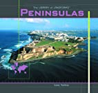 Peninsulas (Library of Landforms) by Isaac…