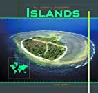 Islands (Library of Landforms) by Isaac…