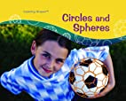 Circles And Spheres (Exploring Shapes) by…
