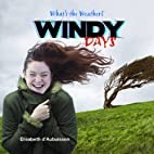 Windy Days (What's the Weather?) by…