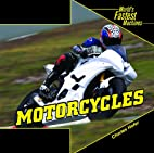 Motorcycles (World's Fastest Machines)…