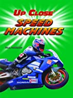 Speed Machines (Up Close) by Paul Harrison