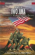 The Battle of Iwo Jima: Guerilla Warfare in…