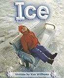 Williams, Ken: Ice (Gear Up!: Level B)