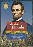 Jones, Veda Boyd: Abraham Lincoln: Civil War and Reconstruction 1850-1877 (Amazing Americans (McGraw Hill))