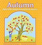 Autumn: Signs of the Season Around North…