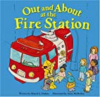 Out and About at the Fire Station (Field…