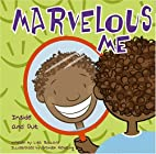Marvelous Me: Inside and Out (All about Me)…