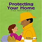 Protecting Your Home: A Book About…