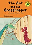 Mark White: The Ant and the Grasshopper: A Retelling of Aesop's Fable (Read-It! Readers: Fables Yellow Level)