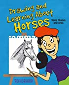 Drawing and Learning About Horses: Using…