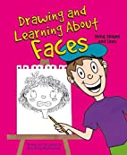 Drawing and Learning About Faces: Using…