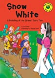Blair, Eric: Snow White: Yellow Level (Read-It! Readers)