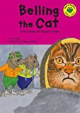 Blair, Eric: Belling the Cat: A Retelling of Aesop's Fable (Read-It! Readers: Fables Green Level)