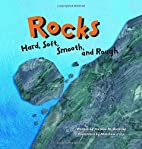 Rocks: Hard, Soft, Smooth, and Rough…