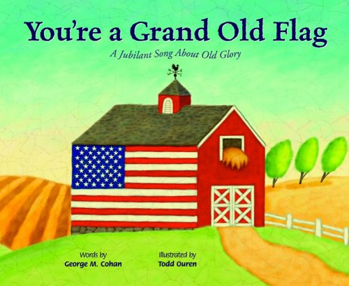 You&#39;re a Grand Old Flag
