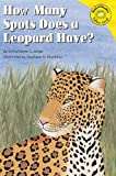 Jones, Christianne  C.: How Many Spots Does a Leopard Have? (Read-It! Readers: Folk Tales Yellow Level)