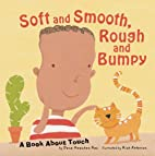 Soft and Smooth, Rough and Bumpy: A Book…