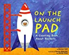 On the Launch Pad: A Counting Book About…