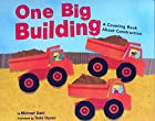 One Big Building: A Counting Book About…