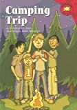 Jones, Christianne  C.: Camping Trip (Read-It! Readers - Level Red a)