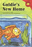 Jones, Christianne  C.: Goldie's New Home (Read-It! Readers)