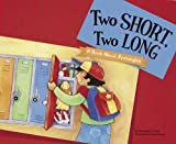 Jones, Christianne  C.: Two Short, Two Long: A Book About Rectangles (Know Your Shapes)