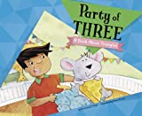Jones, Christianne  C.: Party of Three: A Book About Triangles (Know Your Shapes)