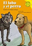Blair, Eric: El lobo y el perro: Versión de la fábula de Esopo (Read-It! Readers En Espanol: Fables Yellow Level) (Spanish Edition)