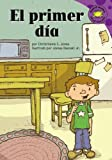 Jones, Christianne  C.: El primer dia (Read-It! Readers En Espanol: Purple Level) (Spanish Edition)