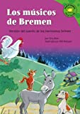 Blair, Eric: Los musicos de Bremen: Versión del cuento de los hermanos Grimm (Read-It! Readers En Espanol: Fairy Tales Green Level) (Spanish Edition)