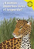 Jones, Christianne C.: Cuantas Manchas Tiene El Leopardo?/how Many Spots Does a Leopard Have?