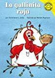 Abello, Patricia: La Gallinita Roja/the Little Red Hen