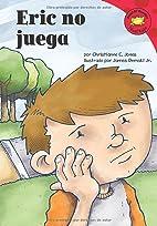 Eric no juega (Read-it! Readers en Español:…