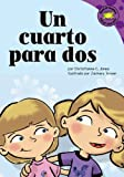 Jones, Christianne  C.: Un cuarto para dos (Read-It! Readers En Espanol) (Spanish Edition)