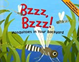 Loewen: Bzzz, Bzzz!: Mosquitoes in Your Backyard (Backyard Bugs)