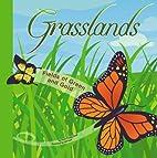 Grasslands: Fields of Green and Gold…