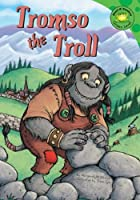 Tromso the Troll (Read-It! Readers)…