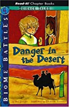Danger in the Desert (Read-It! Chapter…