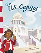 Our U.S. Capitol (American Symbols) by Mary…