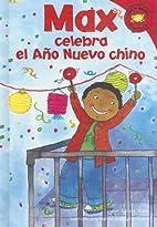 Max celebra el Año Nuevo Chino by Adria F.…