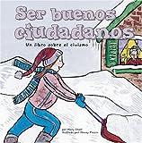 Small, Mary: Ser buenos ciudadanos: Un libro sobre el civismo (Asi Somos) (Spanish Edition)