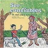 Mary Small: Ser confiables: Un libro sobre la confianza (Being Trustworthy: A Book About Trustworthiness) (Asi Somos) (Spanish Edition)