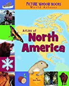 Atlas of North America (Picture Window Books…